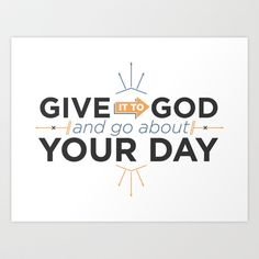 Give it to God Art Print by Noah Warren - $20.00