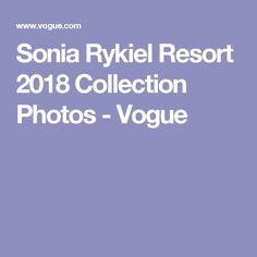 Sonia Rykiel Resort 2018 Collection Photos - Vogue