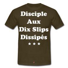 Disciple aux 10 slips dissipés