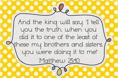 Mat. 25:40