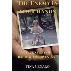 #Book Review of #TheEnemyInYourHands from #ReadersFavorite - https://readersfavorite.com/book-review/the-enemy-in-your-hands  Reviewed by Mamta Madhavan for Readers' Favorite  The Enemy In Your Hands: A True Story Of Radical Forgiveness by Tina Genaro is the motivational story of the author, who rose up from the setbacks suffered in childhood at the hands of an abusive and alcoholic stepfather and a mother who never supported her emotionally. Her story is that of hurt, p...
