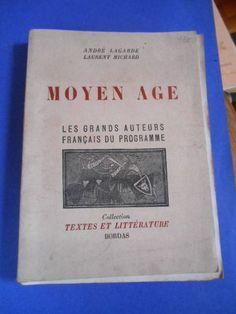 Moyen-Age - Les Grands Auteurs Du Programme de André Lagarde - Laurent Michard