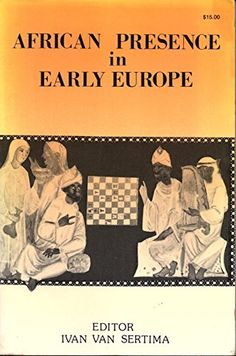 African Presence in Early Europe by Ivan - editor Van Ser... https://www.amazon.com/dp/B001E8QDAS/ref=cm_sw_r_pi_dp_x_kmfDyb2HQSQ8J
