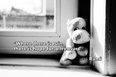 """""""Where there is ruin, there is hope for a treasure."""" – Rumi ( inspirational motivational spirituality spiritual sufi sufism wisdom love poetry poem rumi quotes quote )"""