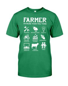 Farmer More Than You Think Funny s - Kelly farmer market, farmer style, farmer wife #farm #outdoors #food, dried orange slices, yule decorations, scandinavian christmas Farmer Quotes, Dried Orange Slices, Yule Decorations, Scandinavian Christmas, Agriculture, Farming, Thinking Of You, Classic T Shirts, Outdoors