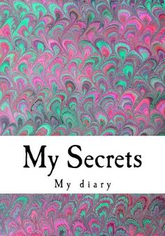 My Secrets: A Personal Diary/Journal with 160 Lined Pages x Indie Books, Journal Diary, Lined Page, The Secret, Amazon, Amazons, Caro Diario, Riding Habit