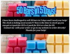 I've been challenged: Can you help me reach my goal of selling 50 bars in 5 days?! #scentsy #challenge https://lifeofvicki.scentsy.us/Scentsy/Buy?partyId=172356355