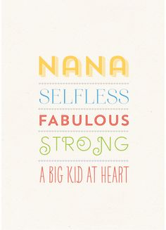 Nana, a big kid at heart print - hardtofind.