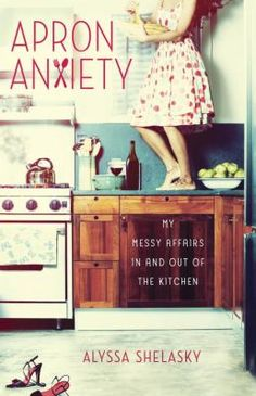 Apron Anxiety is the hilarious and heartfelt memoir of quintessential city girl Alyssa Shelasky and her crazy, complicated love affair with...the kitchen. Three months after dating her TV-chef crush, celebrity journalist Alyssa Shelasky left her highly social life in New York City to live with him in D.C. But what followed was no fairy tale: Chef hours are tough on a relationship. Surrounded by foodies yet unable to make a cup of tea, she was displaced and discouraged.