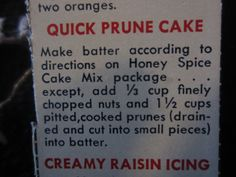 Quick Prune Cake.... Prune Cake, Cupcake Cakes, Cupcakes, Spice Cake Mix, Cheap Easy Meals, 12 Days Of Christmas, Vintage Recipes, Raisin, How To Make Cake
