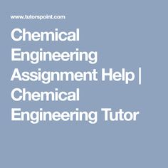 the meaning of proactive engineer chemical engineering  chemical engineering assignment help chemical engineering tutor