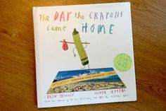 The Day the Crayons Came Home: Fantastic sequel to one of the best children's books |  by Drew Daywalt and Oliver Jeffers