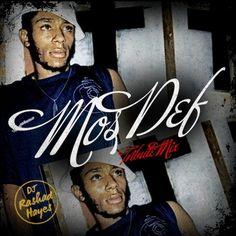 DJ Rashad Hayes - Mos Def Tribute Mix