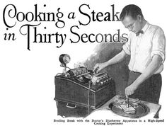 For the bachelor on the go, hot plates are a thing of the past.  In up-to-date 1928, the man on the town broils a quick steak of a diathermy machine.