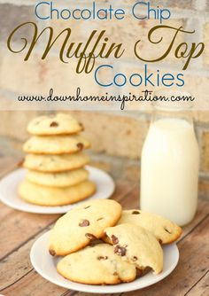 The Best Kind of Muffin Top - Chocolate Chip Muffin Top Cookies - Down Home Inspiration I'm kind of obsessed with chocolate chip muffies at panera; trying to find a copycat recipie
