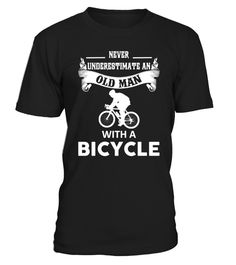 """# Old Man Cycling! .  Special Offer, not available in shops>> Print on back side :https://www.teezily.com/ccoldb      Comes in a variety of styles and colours      Buy yours now before it is too late!      Secured payment via Visa / Mastercard / Amex / PayPal / iDeal   How to place an order            Choose the model from the drop-down menu      Click on """"Buy it now""""      Choose the size and the quantity      Add your delivery address and bank details      And that's it!"""