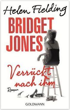 Bridget Jones - Verrückt nach ihm von Helen Fielding