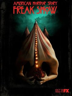 American Horror Story: Freak Show: First Trailer, Spoilers And Everything We Know So Far About AHS Season American Horror Story Saison, American Horror Show, American Horror Story Freak, Ahs, John Wayne Gacy, Seasons Posters, Movies And Series, Tv Series, New Poster