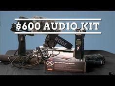 Audio Kit for $600 - For Filmmaking - YouTube