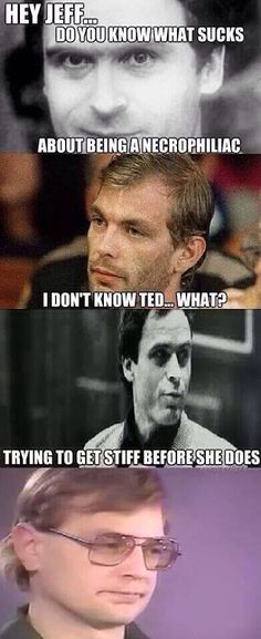 ted bundy and Jeffrey dahmer