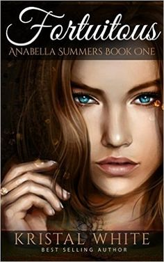 Fortuitous (Anabella Summers Series Book 1), Krystal White - Amazon.com
