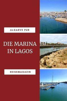 Marina von Lagos: In diesem Artikel zeige ich dir die Marina von Lagos in Portugal. Wissenswertes, Sehenswürdigkeiten, Strände, Unterkünfte und vieles mehr. #algarve Portugal, Lakes, Vacation Package Deals, Canary Islands, Photo Mural