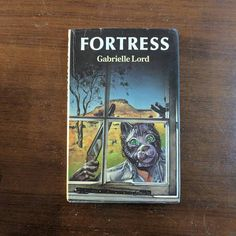 Fortress - Gabrielle Lord
