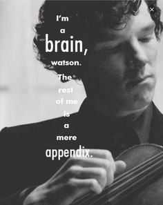 The most memorable quotes from Sherlock Holmes, a book based on a novel. Find important Sherlock Holmes Quotes from the book. Sherlock Holmes Quotes about anything that is impossible. Bbc Sherlock Holmes, Sherlock Holmes Quotes, Sherlock Fandom, Sherlock Poster, Moriarty, Sherlock Tumblr, Benedict Sherlock, Sherlock John, Johnlock