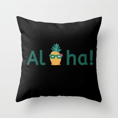 Aloha Hawaii Pineapple Summer Cool Vibes Indoor Throw Pillow Throw Pillows upgrade your home decor with trending patterns, color pops and one-of-a-kind designs. And these pillows aren't just decorative: we made sure they're fluffy enough for naps too. Pinky Girls, Aloha Hawaii, Trending Now, Summer Vibes, Color Pop, Pineapple, Chill, Indoor, Outdoor Pillow