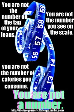You are not the number on the tag of your jeans. You are not the number you see on the scale. You are not the number of calories your consume. You are not a number. Bulimia Recovery, Eating Disorder Recovery, Motivational Words, Inspirational Quotes, Self Motivation Quotes, Share Care, Recovery Quotes, Athletic Body, How To Eat Better