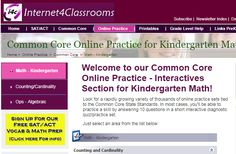Online Practice - Interactives Section for Kindergarten Math!    Word Problems, More or Less, Counting, Adding, Subtraction!  Find online quizzes for these skills.  These are self checking quizzes that have 10 questions per quiz. Have your students practice these skills during computer time or center time or whole class time!