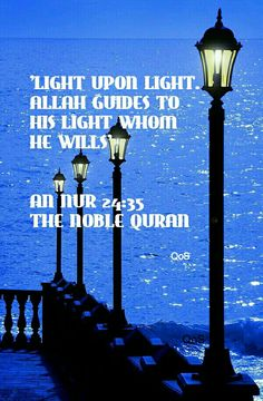 Light upon light. Dedicated to Soni and all the beloved brothers and sisters Allah has guided to the light of Islam. Alhamdulillah