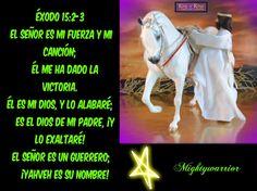 """JESUS PODEROSO GUERRERO: Exodo 15:2-3~~~"""" El es mi Dios """""""