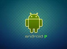 3 dolog, amit már most tudnod kell az Android P frissítésről Android