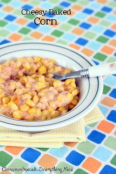 cheesy baked corn.