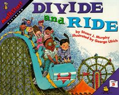 Two books for teaching division! 1. Divide and Ride 2.The Great Divide ... Teachers could read before starting a lesson on division