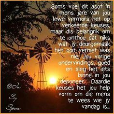 Niks wat jy deurmaak was verniet Words To Live By Quotes, Wisdom Quotes, Wise Words, Life Quotes, Greetings For The Day, Evening Greetings, Uplifting Christian Quotes, Inspirational Qoutes, Motivational