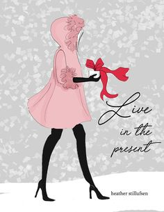 Live in the Present Fashion Holiday Illustration Holiday