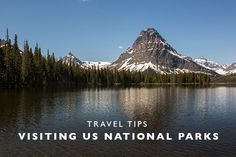 Travel Tips : Visiting US National Parks