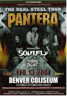 The Real Steel Tour ~ Pantera, Soulfly, Morbid Angel ~ Denver, 2001 Tour Posters, Band Posters, Music Posters, Concert Posters, Gig Poster, Real Steel, Twist And Shout, Rock Concert, Stuff And Thangs