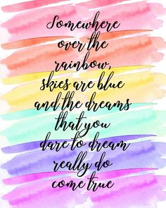 Somewhere Over The Rainbow - Literary Gifts Rainbow Nursery Wizard of Oz Print Over The Rainbow, Rainbow Quote, Rainbow Baby Quotes, Rainbow Wall, Rainbow Sayings, Affirmations, Vie Positive, Positive Quotes For Women, Positive Sayings