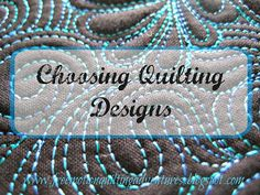 Amy's Free Motion Quilting Adventures: Choosing designs, no matter the method of quilting.