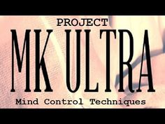 CIA Documentary - Project MK ULTRA Mind Control Techniques JFK had good reasons to hate murder, war, and the CIA.