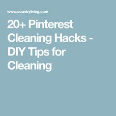 20+ Pinterest Cleaning Hacks - DIY Tips for Cleaning