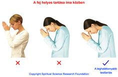 How to pray correctly Spiritual Cleansing, Spiritual Health, Spiritual Practices, Spiritual Growth, 7 Chakras Meditation, Kundalini Yoga, Yoga Mantras, Mudras, Posture Correction