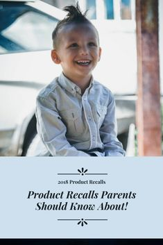 A list of product recalls from December, 2017-January, 2018!
