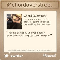 @chordoverstreet's Twitter profile courtesy of @Pinstamatic (http://pinstamatic.com)