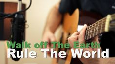 Walk Off The Earth - Rule The World | Jake Weber Cover
