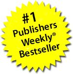 Number 1 on Publishers Weekly Bestsellers List