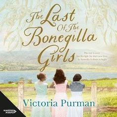 The Last Of The Bonegilla Girls - Audiobook